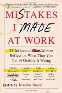 Mistakes I made at Work - Jessica Bacal